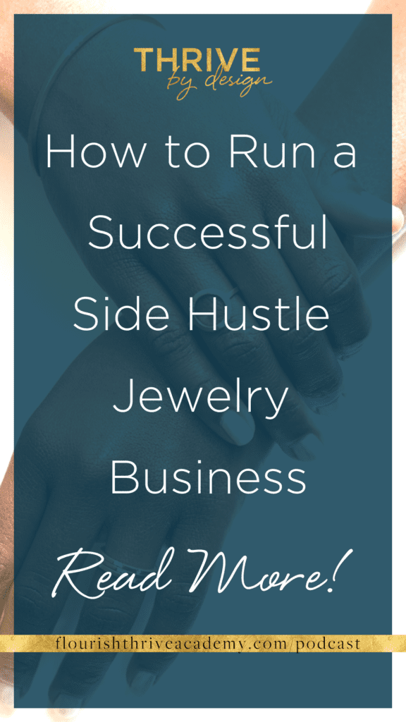 How to Run a Successful Side Hustle Jewelry Business